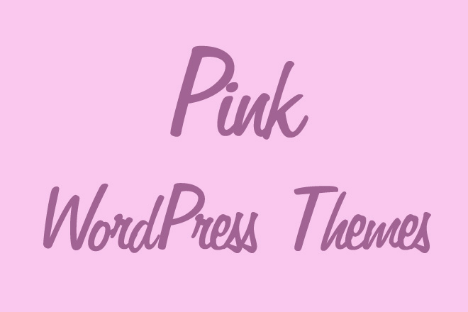 30+ Free and Premium Pink WordPress Themes
