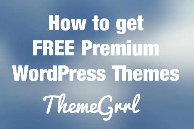 How to Get Free Premium WordPress Themes